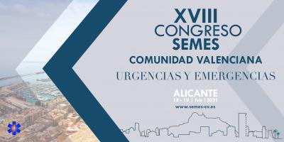 XVIII Congreso Autonómico SEMES CV. Alicante 18 y 19 de febrero de 2021